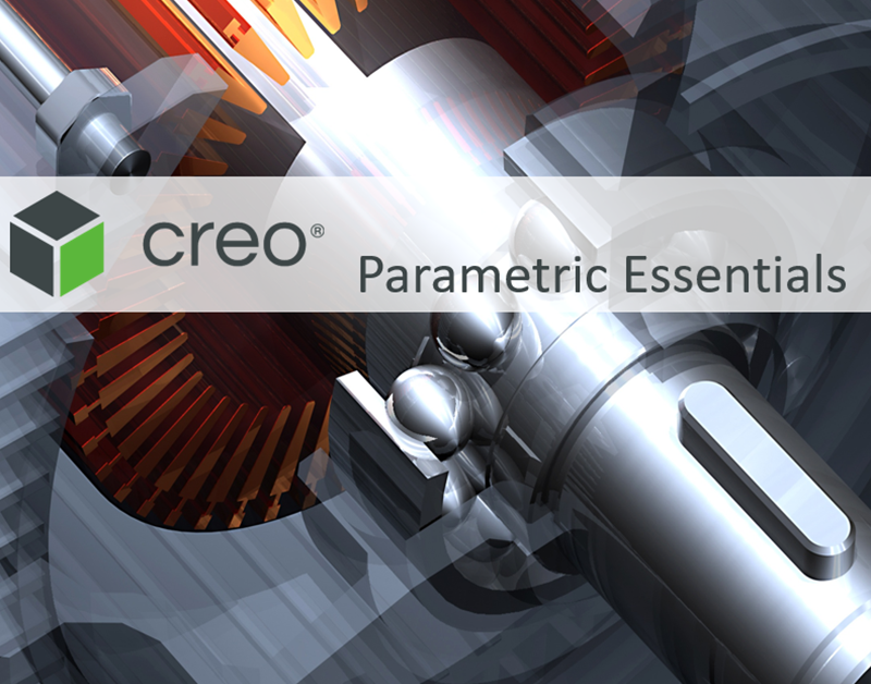 Creo Parametric Essentials