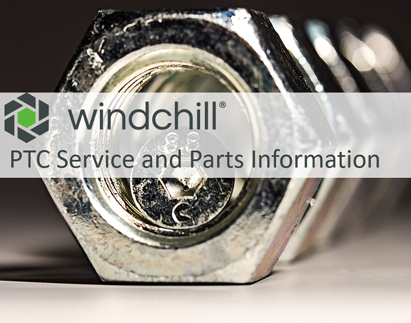 Windchill PTC Service and Parts Information